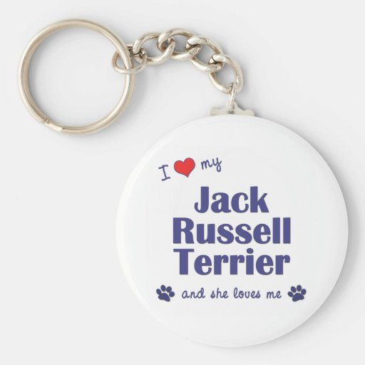 I Love My Jack Russell Terrier (Female Dog) Key Chain
