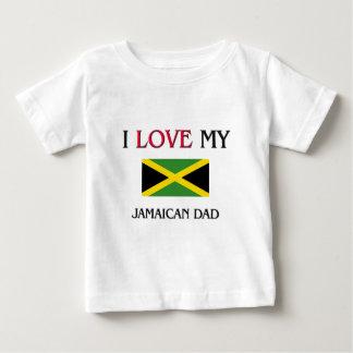 I Love My Jamaican Dad Baby T-Shirt