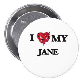 I love my Jane 7.5 Cm Round Badge
