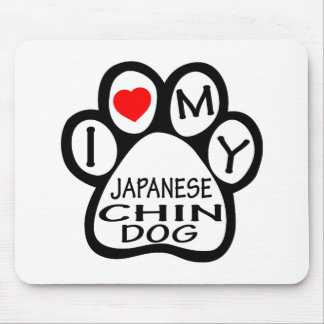 I Love My Japanese Chin Dog Mousepad
