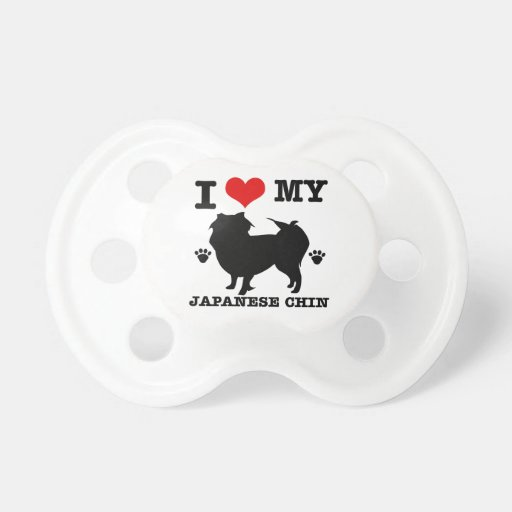 I Love my Japanese Chin Baby Pacifiers
