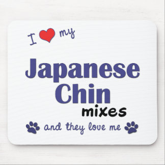 I Love My Japanese Chin Mixes (Multiple Dogs) Mouse Pad