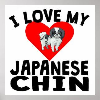 I Love My Japanese Chin Poster