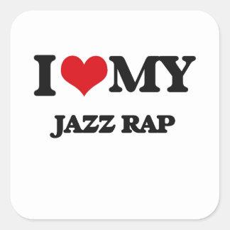 I Love My JAZZ RAP Stickers