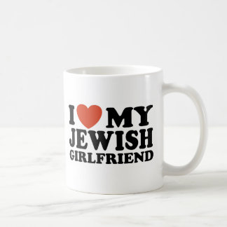 I Love My Jewish Girlfriend Coffee Mug