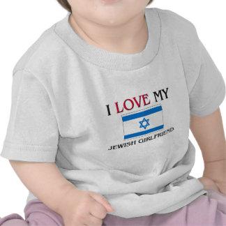 I Love My Jewish Girlfriend Tee Shirt