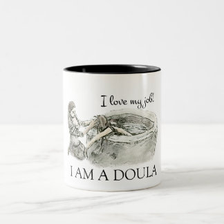 I LOVE MY JOB - doula mug