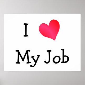 I Love My Job Motivational Poster