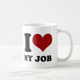 I love My Job - mug
