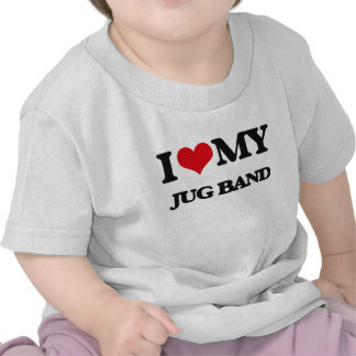 I Love My JUG BAND Tee Shirts