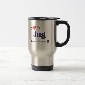 I Love My Jug (Male Dog) Travel Mug