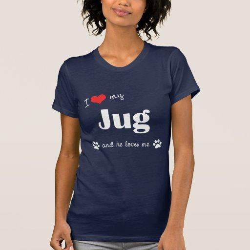 I Love My Jug (Male Dog) Tee Shirt