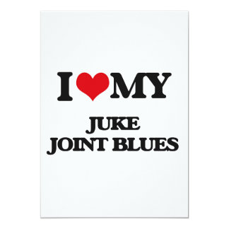 I Love My JUKE JOINT BLUES Custom Announcement Cards