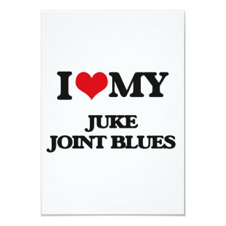 I Love My JUKE JOINT BLUES Announcement Card