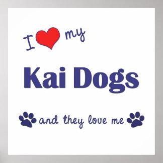 I Love My Kai Dogs (Multiple Dogs) Print