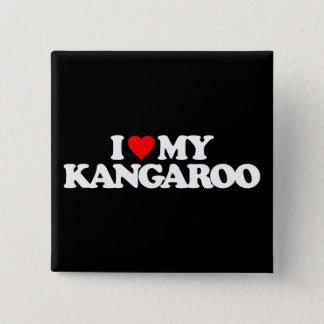 I LOVE MY KANGAROO 15 CM SQUARE BADGE