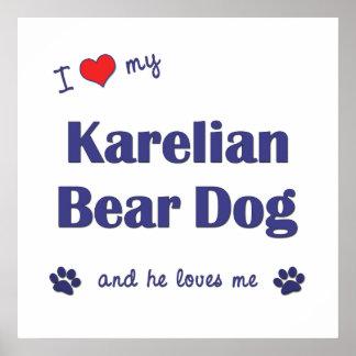I Love My Karelian Bear Dog Male Dog Posters