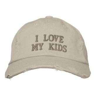 I Love My Kids Embroidered Baseball Cap