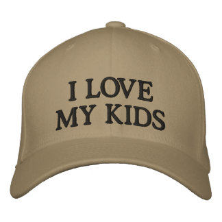 I LOVE MY KIDS EMBROIDERED HAT