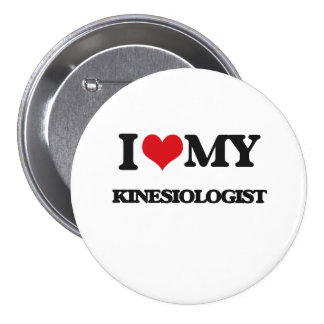 I love my Kinesiologist Buttons