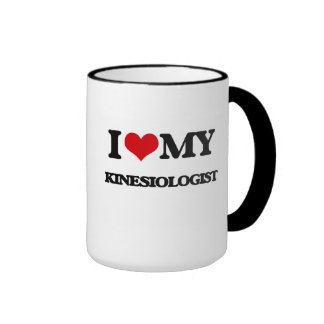 I love my Kinesiologist Mugs