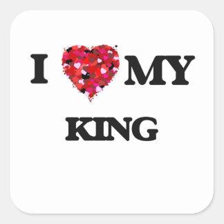 I love my King Square Sticker