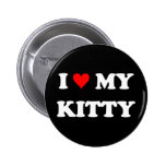 I Love My Kitty Pinback Buttons