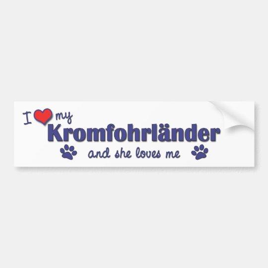 I Love My Kromfohrlander (Female Dog) Bumper Sticker