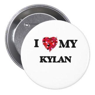 I love my Kylan 7.5 Cm Round Badge