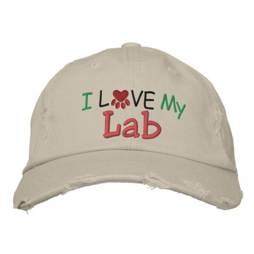 I Love MY Lab ! by SRF Embroidered Hats