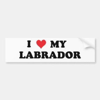 I Love My Labrador Bumper Sticker