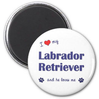 I Love My Labrador Retriever (Male Dog) 6 Cm Round Magnet