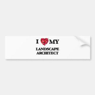 I love my Landscape Architect Bumper Sticker