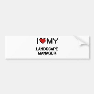I love my Landscape Manager Car Bumper Sticker