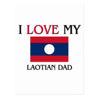 I Love My Laotian Dad Postcard