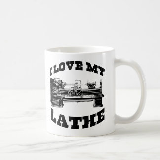 I Love My Lathe (as seen in Cuban Fury) Coffee Mug