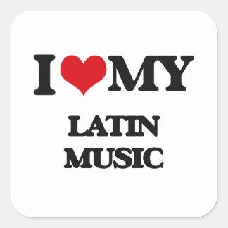I Love My LATIN MUSIC Square Sticker