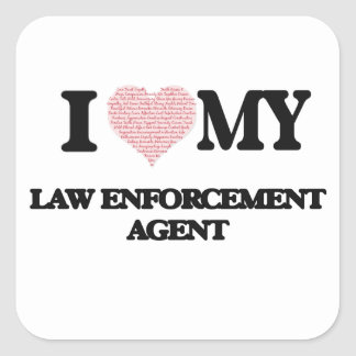 I love my Law Enforcement Agent (Heart Made from W Square Sticker
