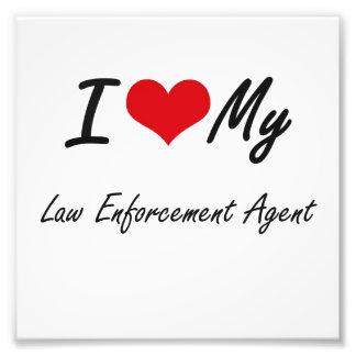 I love my Law Enforcement Agent Photo