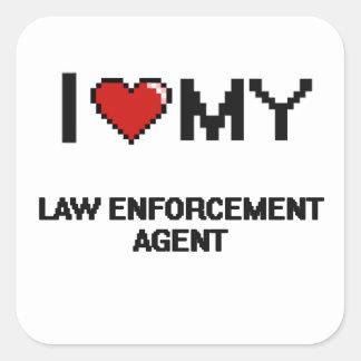 I love my Law Enforcement Agent Square Sticker