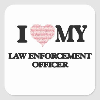 I love my Law Enforcement Officer (Heart Made from Square Sticker