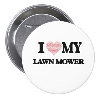 I love my Lawn Mower (Heart Made from Words) 7.5 Cm Round Badge