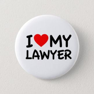 I love my lawyer 6 cm round badge
