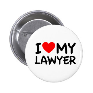 I love my lawyer buttons