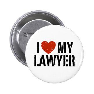 I Love My Lawyer Pin