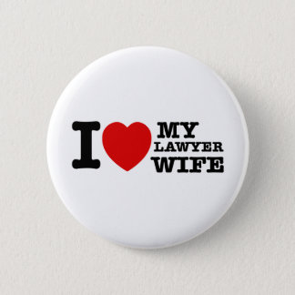 I love my Lawyer wife 6 Cm Round Badge
