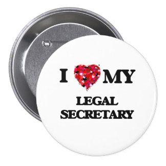 I love my Legal Secretary 7.5 Cm Round Badge