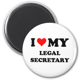 I Love My Legal Secretary Refrigerator Magnet