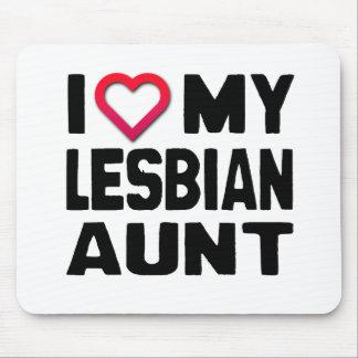I LOVE MY LESBIAN AUNT -.png Mousepad