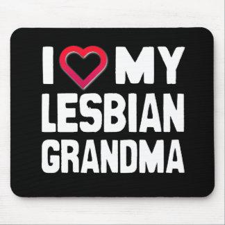 I LOVE MY LESBIAN GRANDMA - -.png Mouse Pad